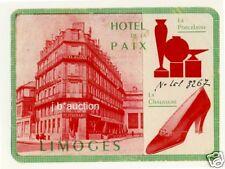 Hotel d l paz de Limoges Shoes porcelain * Old luggage Label maleta pegatinas