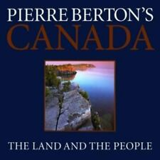 Pierre Berton's Canada: The Land and the People