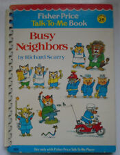 Fisher Price Talk To Me Book #25, Busy Neighbors by Richard Scarry, 1980
