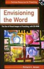Envisioning The Word: The Use Of Visual Images In Preaching Fortress Resources