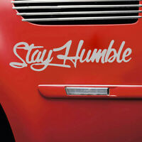 1pc Stay Humble Sticker Racing Funny Drift Car Window White Decal Truck