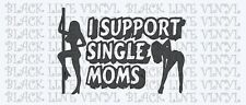 i support single moms 5x6 vinyl decal stickers