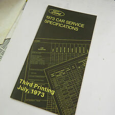 Ford 1973 Car Service Specifications, Third Printing July 1973
