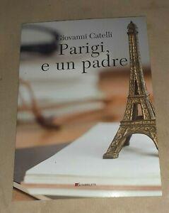 Parigi, e un padre di Giovanni Catelli - Inschibboleth Edizioni, 2020