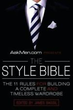 AskMen.com Presents The Style Bible: The 11 Rules for Building a Complete and Ti