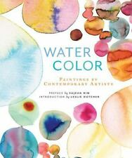 Watercolor: Paintings of Contemporary Artists,