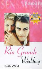 (Very Good)-Rio Grande Wedding (Sensation) (Mass Market Paperback)-Wind, Ruth-03