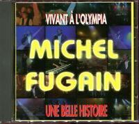 Michel Fugain CD Vivant à l'Oympia - Une Belle Histoire - France (M/M)