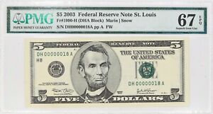2003 $5 FEDERAL RESERVE NOTE ST LOUIS FR#1990-H PMG 67 EPQ LOW SERIAL NUMBER 18