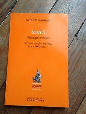mâyâ chroniques védiques de patrick mandala éditions accarias l'originel 2004
