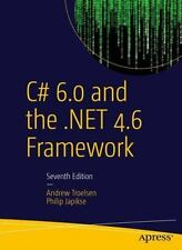C# 6. 0 and the . NET 4. 6 Framework by Andrew Troelsen and Philip Japikse...
