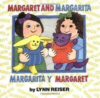 Margaret and Margarita / Margarita y Margaret by Lynn Reiser