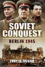 Soviet Conquest: Berlin 1945, Le Tissier, Tony
