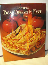 Vintage 1979 Larousse Best Desserts Ever Cook Book By Librairie Larousse - HC DJ