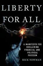 Liberty for All: A Manifesto for Reclaiming Financial and Political Freedom, New
