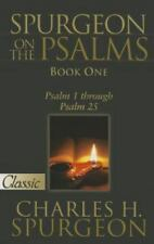 Spurgeon On The Psalms: Book One: Psalm 1 Through Psalm 25 (Pure Gold Classics),