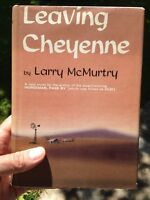 Leaving Cheyenne  (1st Ed) by Larry McMurtry
