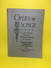 Opera Songs Standard Operas New & Old Soprano 1901 John Church Comp Music Sheets