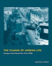 USED (VG) The Filming of Modern Life: European Avant-Garde Film of the 1920s (Oc