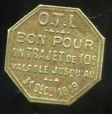 jeton OTL ( transport lyonnais ) un trajet  31 12 1919
