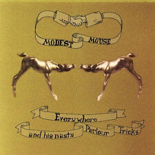 MODEST MOUSE everywhere and his nasty parlour tricks LP NEW ugly casanova