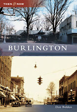Burlington [Then and Now] [NC] [Arcadia Publishing]