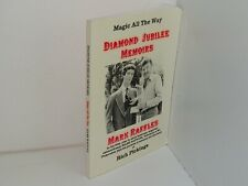Magic all the Way Diamond Jubilee Memories Mark Raffles