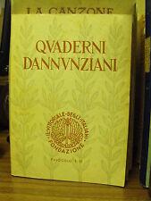 Quaderni Dannunziani,fasc.I-II -  Fond. il Vittoriale degli Italiani (B12)