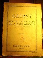 VENTIQUATTRO STUDI DELLA PICCOLA VELOCITA' PER PIANOFORTE Czerny.   Ricordi 1921
