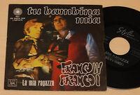 "FRANCO IV FRANCO I:7"" 45 ITALY BEAT 1°STAMPA 1970"