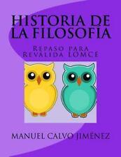 Historia de la FilosofÍa 2º Bachillerato (L. O. M. C. E. ) : (Preparación...
