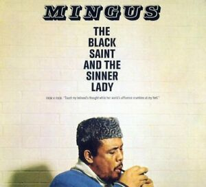 Charles Mingus - The Black Saint And The Sinner Lady [CD]