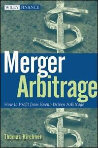 Wiley Finance Ser.: Merger Arbitrage : How to Profit from Event-Driven Arbitrage
