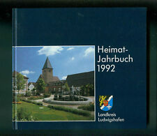 Landkreis Ludwigshafen Heimat-Jahrbuch 1992 Otterstadt Heßheim Waldsee Iggelheim