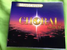 THE BEST EVER CHORAL ALBUM - 2CD FATBOX