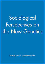 Sociological Perspectives on the New Genetics by John Wiley and Sons Ltd (Paperback, 1999)