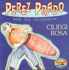 PEREZ PRADO AND HIS ORCHESTRA - CILIEGI ROSA (1992 MAMBO COMPILATION CD)