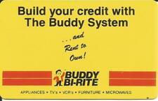 Card-BUDDY BI RITE rent to own.Appliances,TVs,VCRs,Furniture,Microwaves.Club US