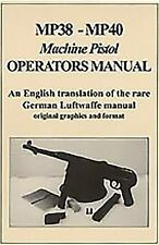 MP38-MP40: Machine Pistol Operators Manual, , Iannamico, Frank, Excellent, 2016-