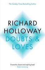 Doubts and Loves : What Is Left of Christianity? by Richard Holloway (2005,...