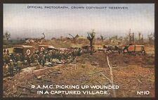 WW1. R.A.M.C Picking Up Wounded In A Captured Village - Battle Pictures Postcard