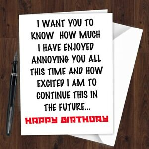 Happy Birthday Card Funny Rude Cheeky Joke Brother Sister Mum Dad Friend G03