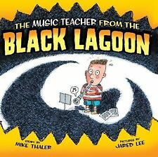 Music Teacher from the Black Lagoon (Hardback or Cased Book)