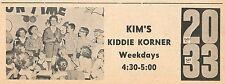 1960 TV AD~KIM WILSON HOSTS KIM'S KIDDIE KORNER in DECATUR,ILLINOIS~KID'S SHOW