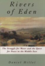 The Rivers of Eden: The Struggle for Water and the Quest for Peace in -ExLibrary