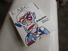 DUBUFFET ..L'ARC..LIBRAIRIE DUPONCHELLE ...TBE
