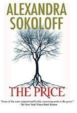 Alexandra Sokoloff~THE PRICE~SIGNED 1ST/DJ~NICE COPY
