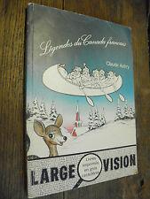 Légendes du Canada français /  Claude Aubry / Large vision