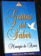 Gotitas del Saber-Mensajes de Amor/P de la Vina Alvarez
