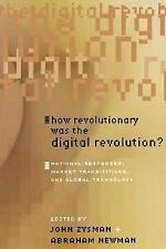 How Revolutionary Was the Digital Revolution?: National Responses,-ExLibrary